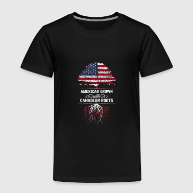 American grown with Canadian roots - Toddler Premium T-Shirt