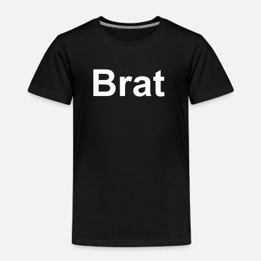 Brat BRAT - Toddler Premium T-Shirt