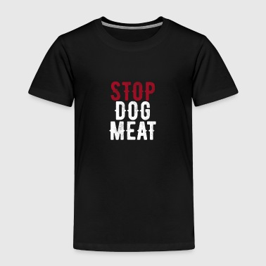 Stop Dog Meat Trade Protest - Toddler Premium T-Shirt