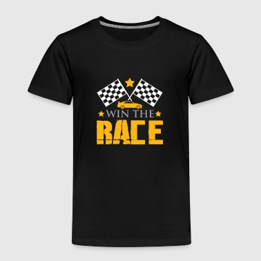 Win the race - car racing - gift ideas - Toddler Premium T-Shirt
