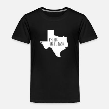 Texas El Paso Big Pride Proud T-Shirt Tee Top Shirt - Toddler Premium T-Shirt