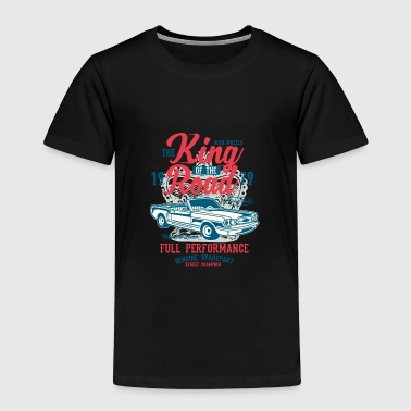 Road Running King Of The Road - Toddler Premium T-Shirt