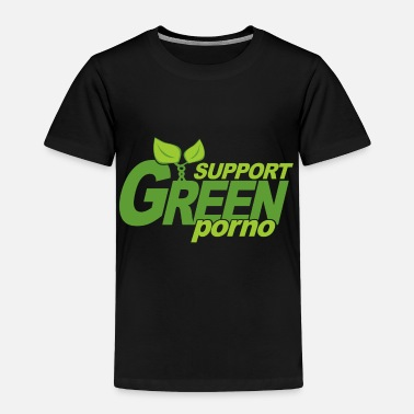 Reduce Support Green Porno - Toddler Premium T-Shirt