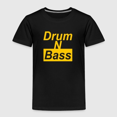 Drum N Bass - Toddler Premium T-Shirt