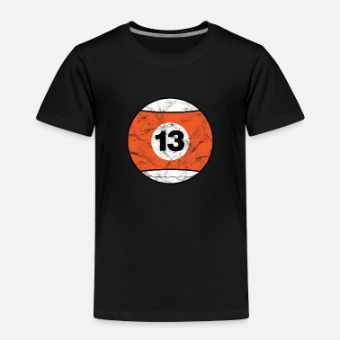 Ball  Billiard ball orange thirteen - vintage - Toddler Premium T-Shirt