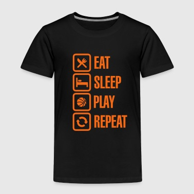 Play Eat Sleep Basketball Repeat - Toddler Premium T-Shirt
