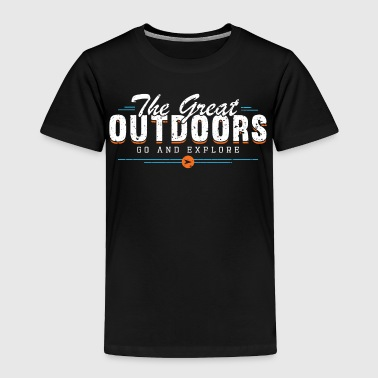 THE GREAT OUTDOORS - Toddler Premium T-Shirt