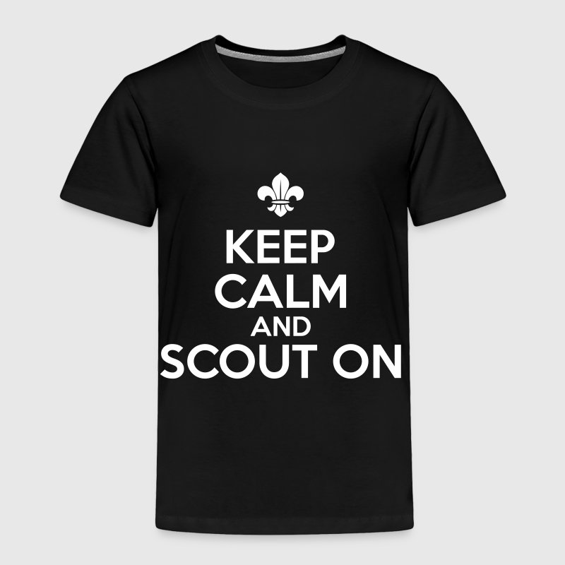 Keep calm and scout on - Toddler Premium T-Shirt