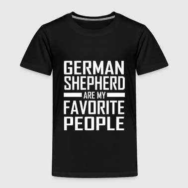 Shepherd German Shepherd Are My Favorite People Gift - Toddler Premium T-Shirt