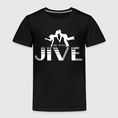 Jive - Toddler Premium T-Shirt