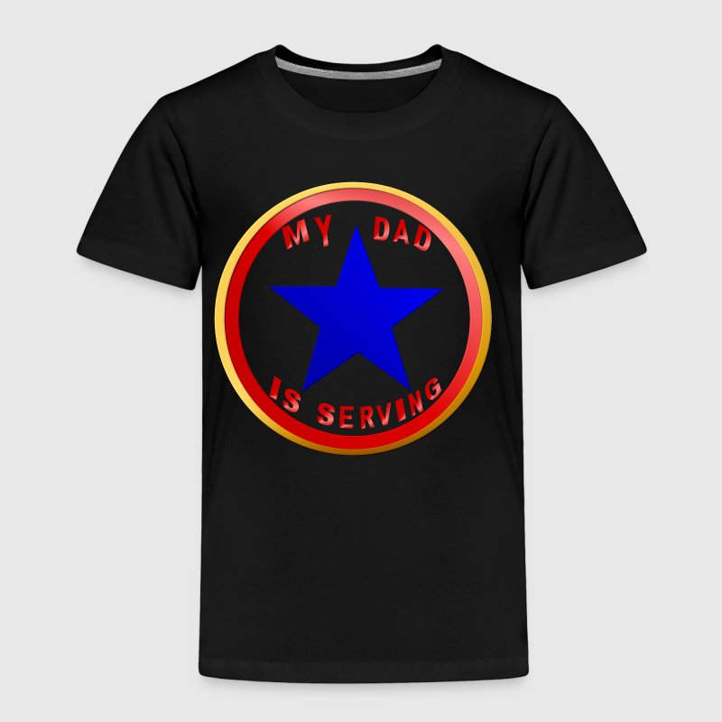 Blue Star Dad - Toddler Premium T-Shirt