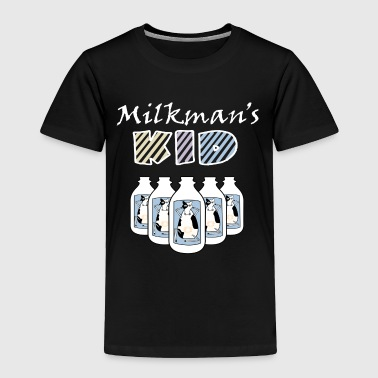 Milkman's Kid Funny Baby Clothes - Toddler Premium T-Shirt