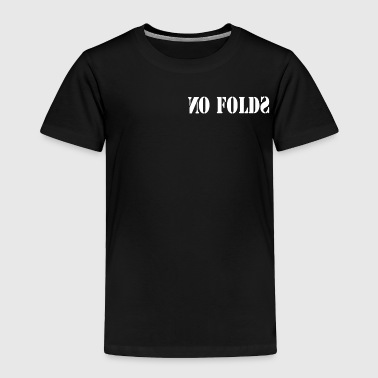 No Folds Bandana - Toddler Premium T-Shirt