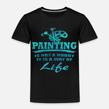 Painting Painting - Toddler Premium T-Shirt