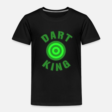Hits Dart King for darts sport players - Toddler Premium T-Shirt
