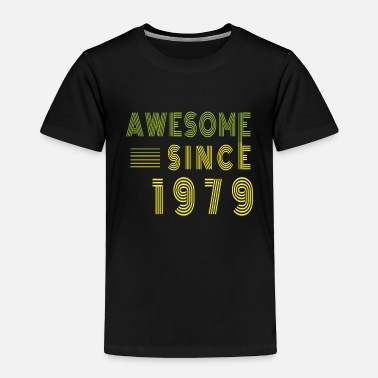 Date Of Birth Awesome Since 1979 Birthday Retro - Toddler Premium T-Shirt