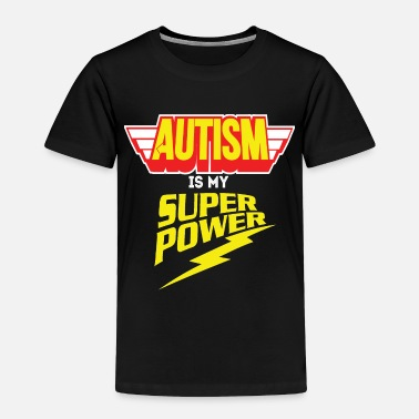 Autism AUTISM AWARENESS SHIRT FOR KIDS - AUTISM POWER - Toddler Premium T-Shirt