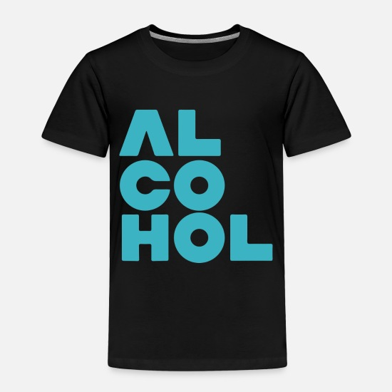 Alcohol Baby Clothing - alcohol - Toddler Premium T-Shirt black