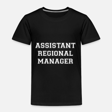Region Assistant Regional Manager - Toddler Premium T-Shirt