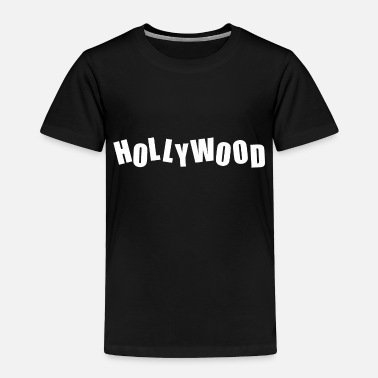 Hollywood HOLLYWOOD - Toddler Premium T-Shirt