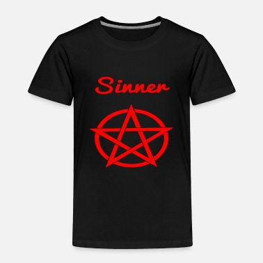 Sinner sinner - Toddler Premium T-Shirt
