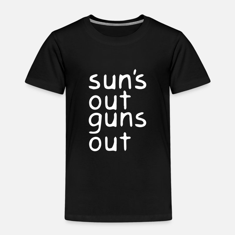 Outdoor Baby Clothing - Suns Out Guns Out - Toddler Premium T-Shirt black