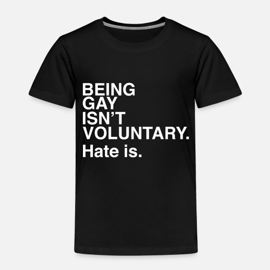 Hazard Baby Clothing - lgbt t-shirt gay | isn't voluntary hate is - Toddler Premium T-Shirt black