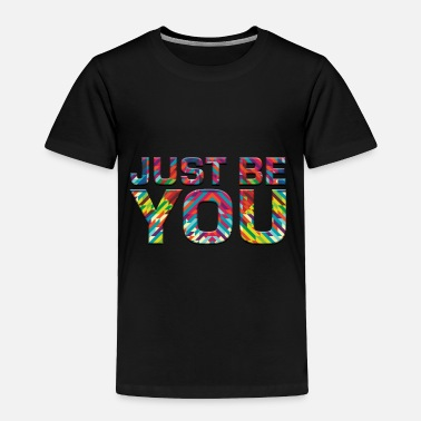 Yourself Be Yourself - Toddler Premium T-Shirt