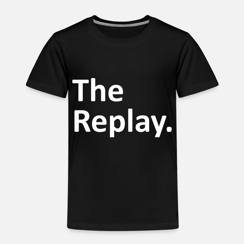 Replay Baby Clothing - The Replay Matching Family - Toddler Premium T-Shirt black