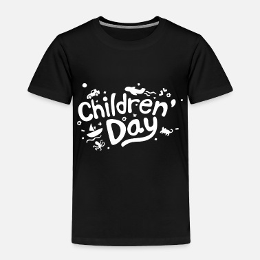 Childrens Day Fun Childrens Day - Toddler Premium T-Shirt