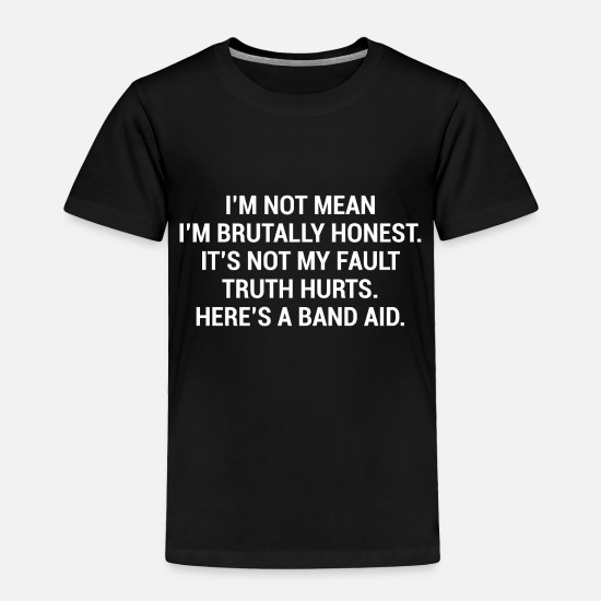 Meme Baby Clothing - Brutally Honest Band Aid Funny Sarcasm T-Shirt - Toddler Premium T-Shirt black