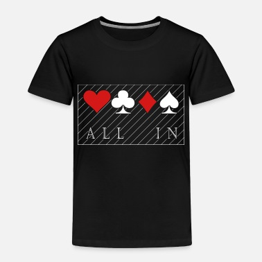 Card poker cards chips playing game gift casion - Toddler Premium T-Shirt