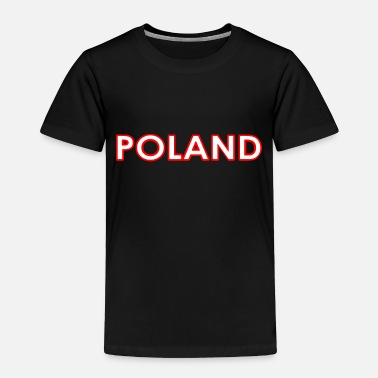 Polish Poland - Polen - Polska - National Colors - Europe - Toddler Premium T-Shirt