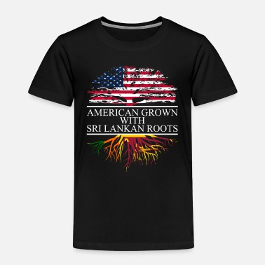 Sri Lankan american grown with sri lankan roots - Toddler Premium T-Shirt