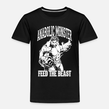 Anabolic Steroids Anabolic Fitness Monster Gym - Toddler Premium T-Shirt