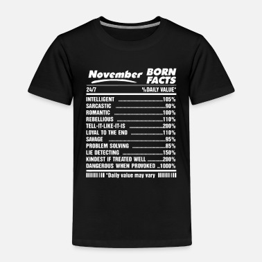 Born In Babies born in November born facts - Toddler Premium T-Shirt