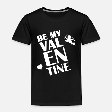 Cupido Logo Be my Valentine Cupido Heart giftidea Love - Toddler Premium T-Shirt