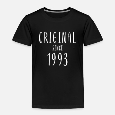 1993 Original since 1993 - Born in 1993 - Toddler Premium T-Shirt