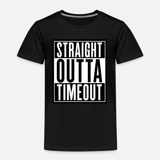 08e740561 Outta Baby Clothing - Straight Outta Timeout - Toddler Premium T-Shirt black