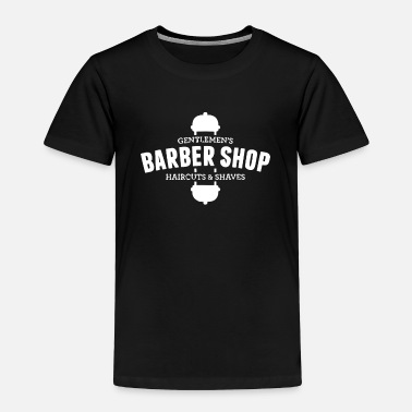Shop Assistant Gentlemen's barber shop haircuts & shaves - Toddler Premium T-Shirt