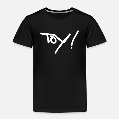 Toy Toy - Toddler Premium T-Shirt