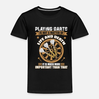 Play Playing Darts - Toddler Premium T-Shirt
