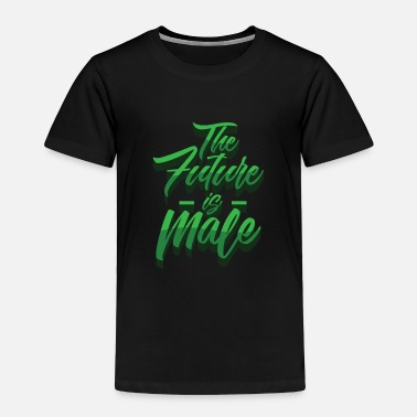 Future The future is male - Toddler Premium T-Shirt