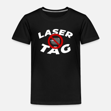 Teen Lasertag Shirt & Gift - Toddler Premium T-Shirt