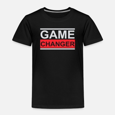 Game Game changer - Toddler Premium T-Shirt