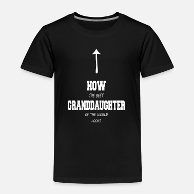 Funny How the best grandson of the world - Toddler Premium T-Shirt