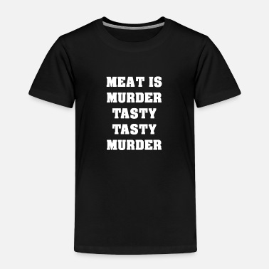 Meat Meat - Toddler Premium T-Shirt