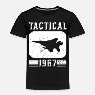 1967 Funny Jets - Tactical 1967 - Fighter Pilot Humor - Toddler Premium T-Shirt