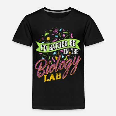 Lab Biology Lab - Toddler Premium T-Shirt