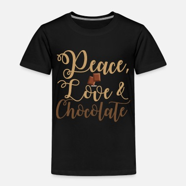 Inspiration Chocolate Send Love And Peace Sweet Fanatics Gift - Toddler Premium T-Shirt